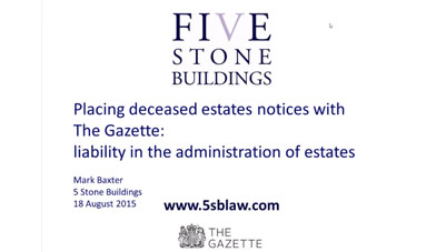 Estate administration notices with The Gazette